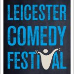WIN a £100 Leicester Comedy Festival Gift Voucher