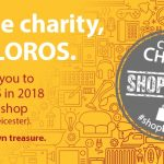 A whole new shopping experience awaits…Challenge yourself to 'Choose Charity and Shop LOROS'