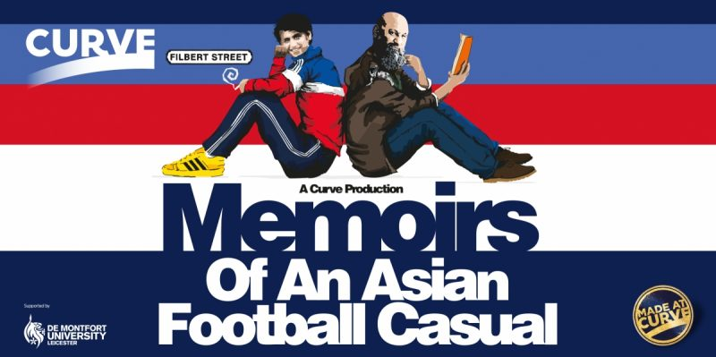 Full casting announced for the world premiere Made at Curve production of Memoirs of an Asian Football Casual