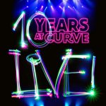 Curve Announces Free 10th Birthday Celebration Concert For City