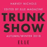 Harvey Nichols A/W18 Trunk Show