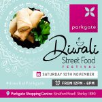 Get Your Sizzle On as Parkgate Host First Diwali Street Food Event
