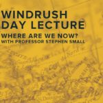 WINDRUSH DAY 2020: WHERE ARE WE NOW?