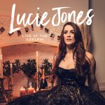 WAITRESS AND LEGALLY BLONDE STAR LUCIE JONES RELEASES DEBUT ALBUM