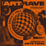 Becky Hill releases the fourth episode of The Art of Rave podcast featuring Special Guest
