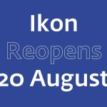 Ikon announces reopening!