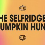 THINGS ARE GETTING SPOOKY AT SELFRIDGES THIS HALLOWEEN