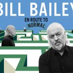 SOMETHING TO LOOK FORWARD TO: BILL BAILEY TOUR DATES ANNOUNCED