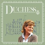 INTRODUCING DUCHESS – THE PODCAST