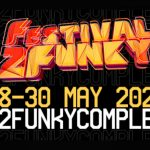 FESTIVAL2FUNKY RETURNS FOR 2021