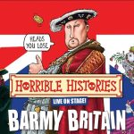 HORRIBLE HISTORIES BARMY BRITAIN COMES TO BIRMINGHAM THIS APRIL!