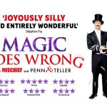 Review: Mischief Theatre's Magic Goes Wrong at Curve