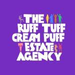Belgrade Theatre teams up with Cardboard Citizens to present The Ruff Tuff Cream Puff Estate Agency