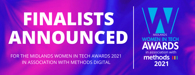 The Midlands Women in Tech Awards 2021 are an important way of celebrating and promoting the female talent we have in our region and providing inspirational role models for the future.