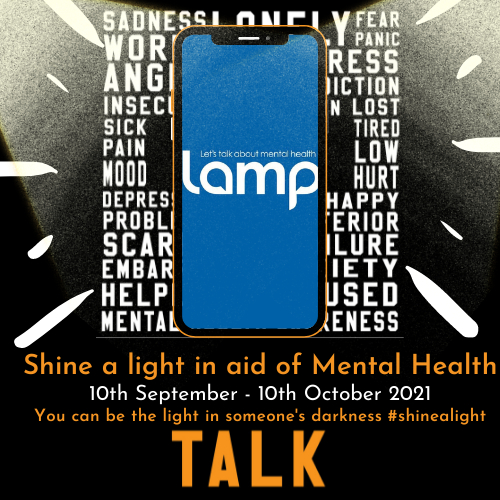 Shine a light in aid of Mental Health #You can be the light in someones darkness